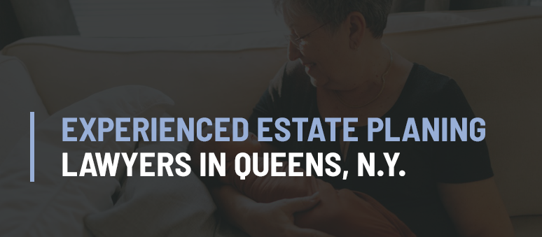 Estate Planning Lawyer Forest Hills Queens NY