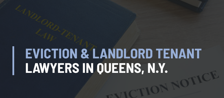 Landlord Tenant Lawyer Forest Hills Queens NY